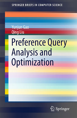 Gao, Yunjun - Preference Query Analysis and Optimization, ebook