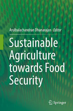 Dhanarajan, Arulbalachandran - Sustainable Agriculture towards Food Security, e-kirja