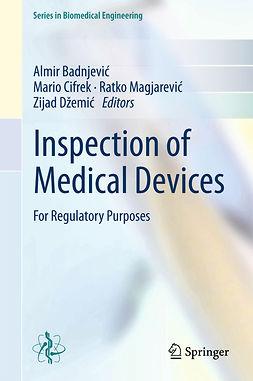 Badnjević, Almir - Inspection of Medical Devices, ebook
