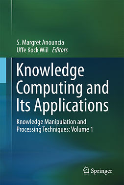 Anouncia, S. Margret - Knowledge Computing and Its Applications, ebook