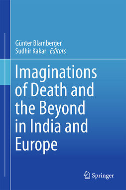 Blamberger, Günter - Imaginations of Death and the Beyond in India and Europe, ebook