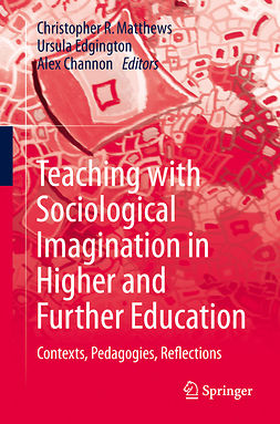 Channon, Alex - Teaching with Sociological Imagination in Higher and Further Education, e-bok