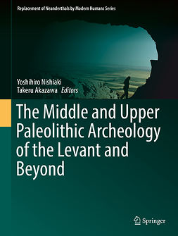 Akazawa, Takeru - The Middle and Upper Paleolithic Archeology of the Levant and Beyond, ebook
