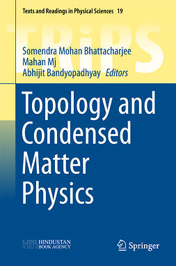 Bandyopadhyay, Abhijit - Topology and Condensed Matter Physics, ebook