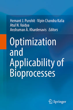 Kalia, Vipin Chandra - Optimization and Applicability of Bioprocesses, e-bok