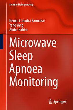 Karmakar, Nemai Chandra - Microwave Sleep Apnoea Monitoring, ebook