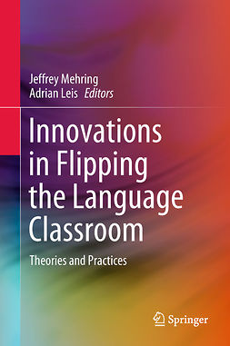 Leis, Adrian - Innovations in Flipping the Language Classroom, e-kirja