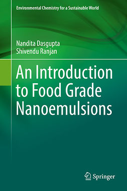 Dasgupta, Nandita - An Introduction to Food Grade Nanoemulsions, ebook