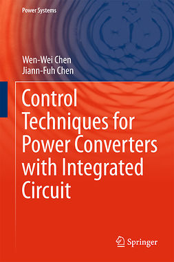 Chen, Jiann-Fuh - Control Techniques for Power Converters with Integrated Circuit, ebook