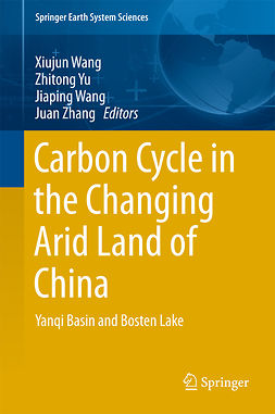 Wang, Jiaping - Carbon Cycle in the Changing Arid Land of China, ebook