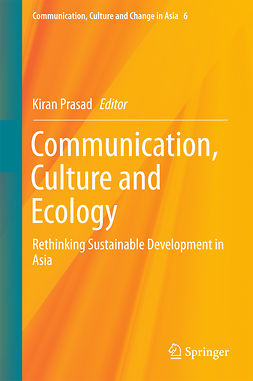Prasad, Kiran - Communication, Culture and Ecology, e-bok