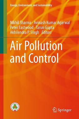 Agarwal, Avinash Kumar - Air Pollution and Control, e-bok