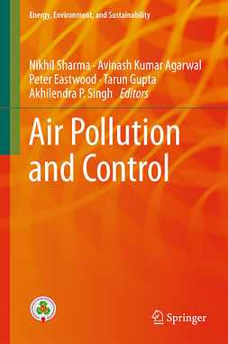 Agarwal, Avinash Kumar - Air Pollution and Control, e-kirja