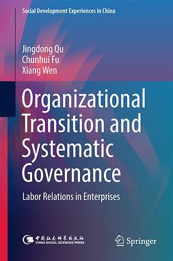 Fu, Chunhui - Organizational Transition and Systematic Governance, e-kirja
