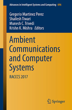 Mishra, Krishn K. - Ambient Communications and Computer Systems, e-bok