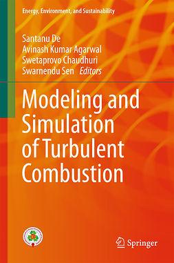 Agarwal, Avinash Kumar - Modeling and Simulation of Turbulent Combustion, e-bok