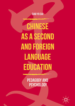 Cai, Qiao Yu - Chinese as a Second and Foreign Language Education, ebook