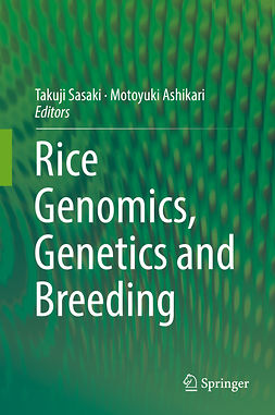 Ashikari, Motoyuki - Rice Genomics, Genetics and Breeding, ebook