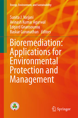 Agarwal, Avinash Kumar - Bioremediation: Applications for Environmental Protection and Management, ebook