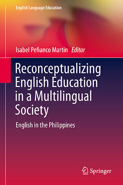 Martin, Isabel Pefianco - Reconceptualizing English Education in a Multilingual Society, e-bok