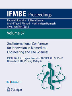 Ahmad, Mohd Yazed - 2nd International Conference for Innovation in Biomedical Engineering and Life Sciences, e-bok