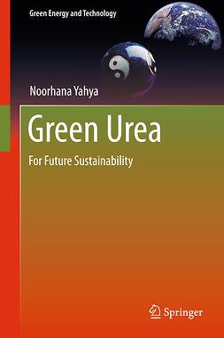 Yahya, Noorhana - Green Urea, ebook