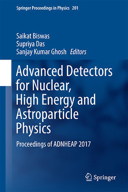 Biswas, Saikat - Advanced Detectors for Nuclear, High Energy and Astroparticle Physics, e-bok