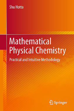 Hotta, Shu - Mathematical Physical Chemistry, e-bok