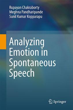Chakraborty, Rupayan - Analyzing Emotion in Spontaneous Speech, e-bok