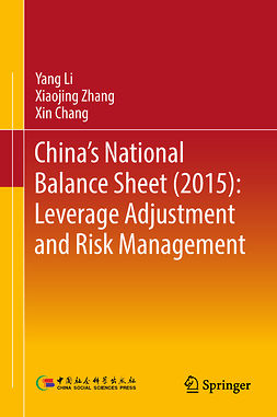 Chang, Xin - China's National Balance Sheet (2015): Leverage Adjustment and Risk Management, ebook