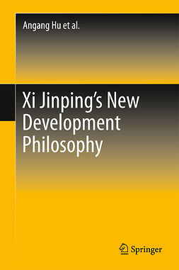 Hu, Angang - Xi Jinping's New Development Philosophy, ebook