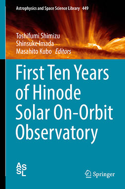 Imada, Shinsuke - First Ten Years of Hinode Solar On-Orbit Observatory, ebook