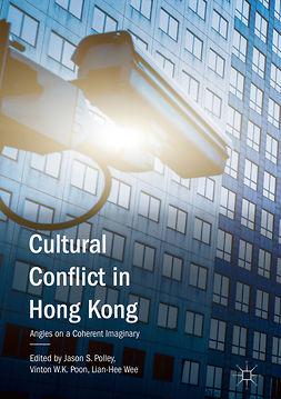 Polley, Jason S. - Cultural Conflict in Hong Kong, e-bok