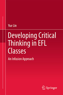 Lin, Yue - Developing Critical Thinking in EFL Classes, ebook
