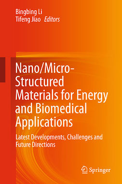 Jiao, Tifeng - Nano/Micro-Structured Materials for Energy and Biomedical Applications, ebook