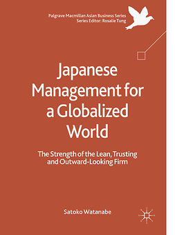 Watanabe, Satoko - Japanese Management for a Globalized World, ebook