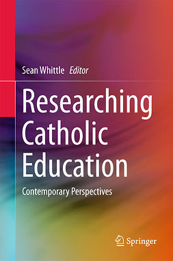 Whittle, Sean - Researching Catholic Education, ebook