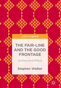 Walker, Stephen - The Fair-Line and the Good Frontage, e-bok