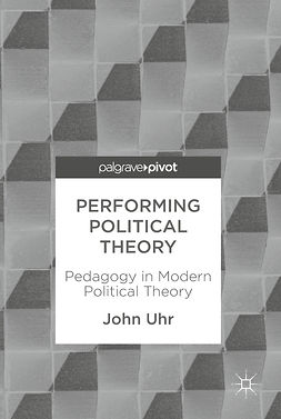 Uhr, John - Performing Political Theory, ebook