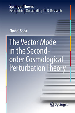 Saga, Shohei - The Vector Mode in the Second-order Cosmological Perturbation Theory, e-bok