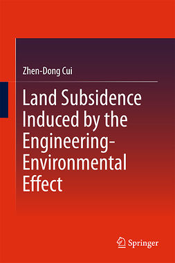 Cui, Zhen-Dong - Land Subsidence Induced by the Engineering-Environmental Effect, e-kirja