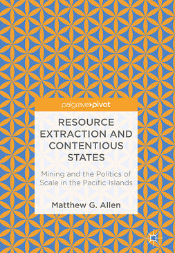 Allen, Matthew G. - Resource Extraction and Contentious States, ebook