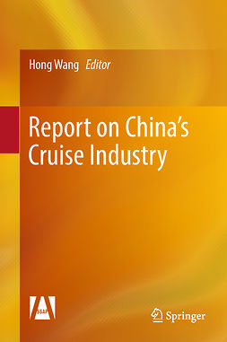 Wang, Hong - Report on China's Cruise Industry, ebook