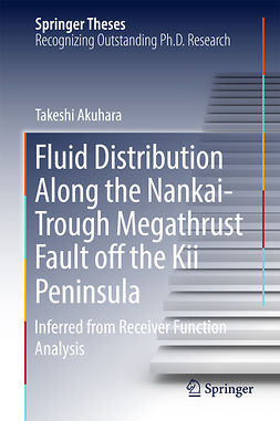 Akuhara, Takeshi - Fluid Distribution Along the Nankai-Trough Megathrust Fault off the Kii Peninsula, ebook