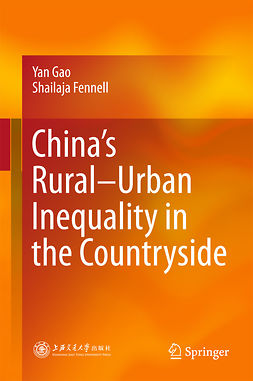 Fennell, Shailaja - China's Rural–Urban Inequality in the Countryside, ebook