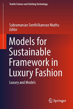 Muthu, Subramanian Senthilkannan - Models for Sustainable Framework in Luxury Fashion, e-kirja