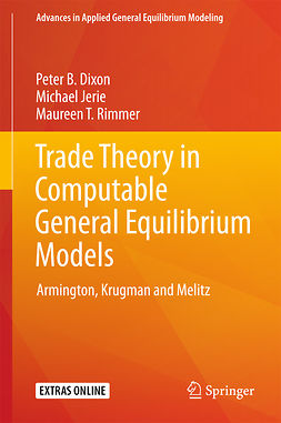 Dixon, Peter B. - Trade Theory in Computable General Equilibrium Models, ebook