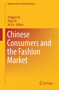 Chi, Ting - Chinese Consumers and the Fashion Market, ebook