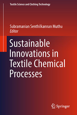 Muthu, Subramanian Senthilkannan - Sustainable Innovations in Textile Chemical Processes, e-bok