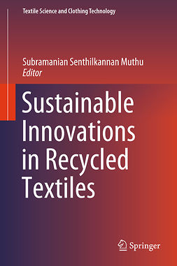 Muthu, Subramanian Senthilkannan - Sustainable Innovations in Recycled Textiles, e-bok
